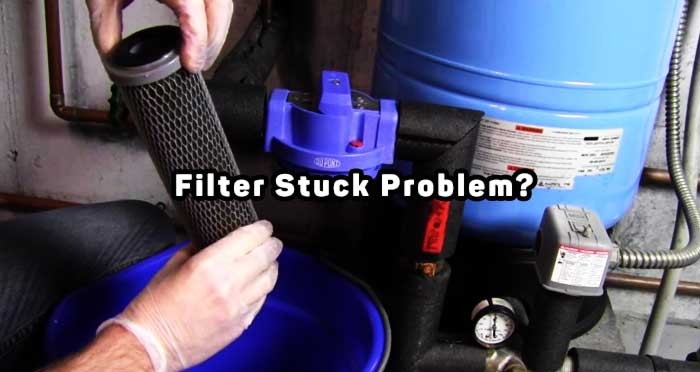 How To Change Whole House Water Filter Stuck Problem Solved