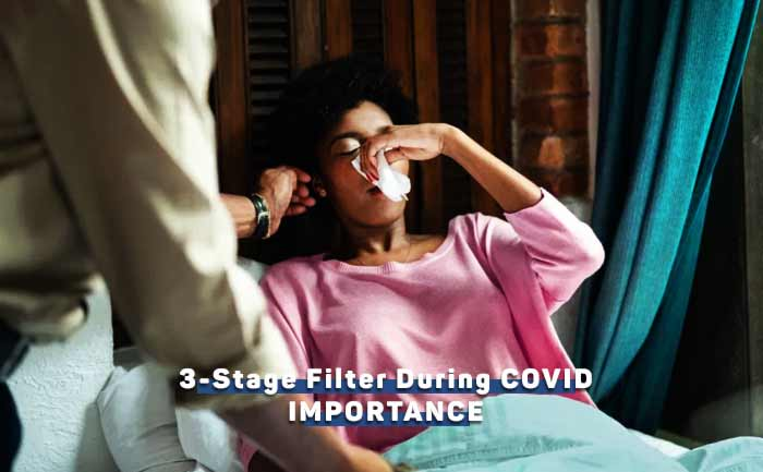 importance-of-3-stage-water-filter-during-coronavirus