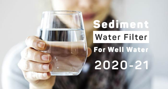 sediment filters for well water