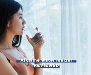 alkaline-water-ionizer-machine-review