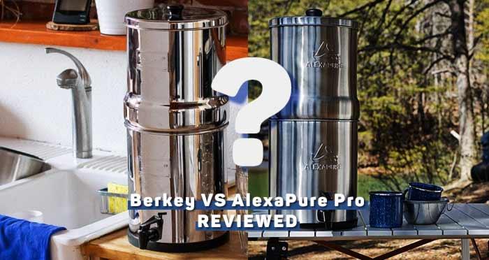 berkey-vs-alexapure-pro