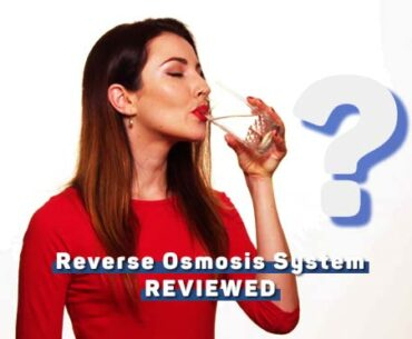 14 Best Reverse Osmosis (RO) Systems 2020