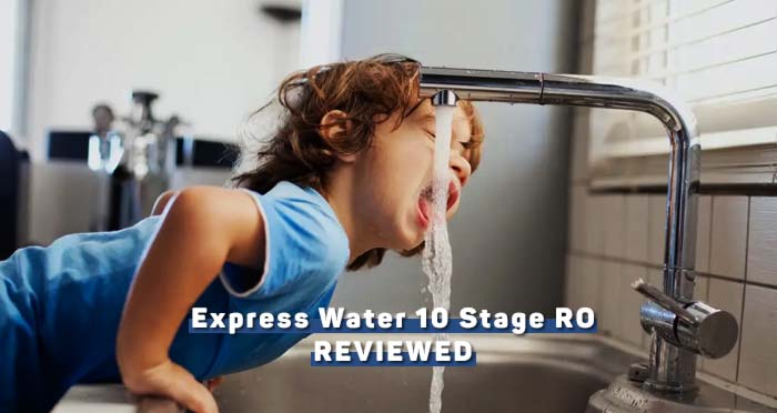 Express Water 10 Stage Review