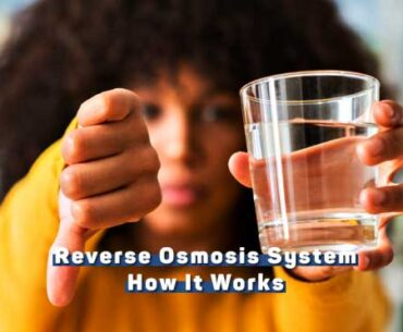 A Reverse Osmosis (RO) System Work