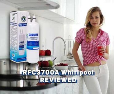 Rfc3700a Water Filter Review in 2020