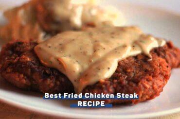 best-fried-chicken-steak-recipe