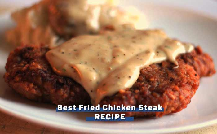 best-fried-chicken-steak-recipe